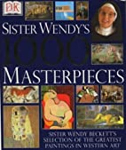 Sister Wendy's 1000 Masterpieces by Wendy…