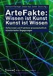 ArteFakte: Wissen ist Kunst - Kunst i...