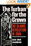 The Turban for the Crown: The Islamic...