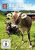 Was ist was - Bauernhof - Wo unser Essen herkommt