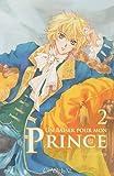 echange, troc Hee-Eun Kim - Un baiser pour mon prince, Tome 2 :