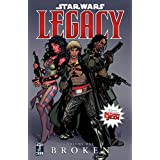 Star Wars: Legacy  Volume 1 Brokenby Dark Horse Comics