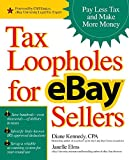 Tax Loopholes for eBay Sellers: Pay Less Tax and Make More Money