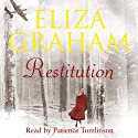 Restitution Audiobook by Eliza Graham Narrated by Patience Tomlinson