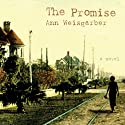 The Promise (       UNABRIDGED) by Ann Weisgarber Narrated by Coleen Marlo