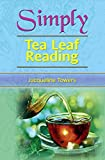 Jacqueline Towers Simply Tea Leaf Reading