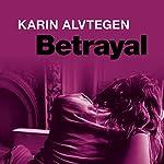 Betrayal | Karin Alvtegen