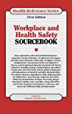 img - for Workplace Health and Safety Sourcebook: Basic Consumer Health Information About Workplace Health and Safety, Including the Effect of Workplace Hazards ... Heart, Ears, Eyes, (Health Reference Series) book / textbook / text book