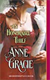 An Honorable Thief (Harlequin Historical) (0373292163) by Gracie, Anne