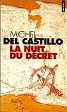 La nuit du décret par del Castillo