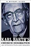 Karl Barth's Church Dogmatics: An Introduction and Reader