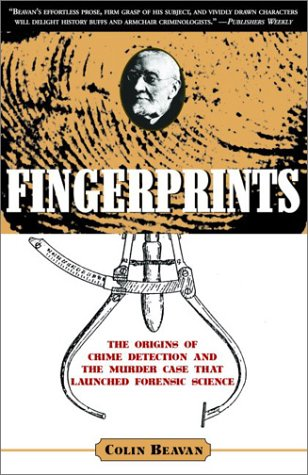 Fingerprints: The Origins of Crime Detection and the...