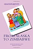 Grandparents from Alaska to Zimbabwe