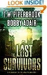 The Last Survivors: A Dystopian Socie...