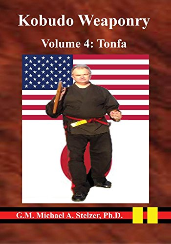 Kobudo Weaponry Volume 4: Tonfa