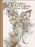 L'univers féerique d'Olivier Ledroit : Tome 1