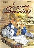 """Afficher """"Le Cadet des Soupetard n° 8 P'tites histoires à l'école"""""""