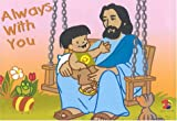 Jesus and Me: Always With Me