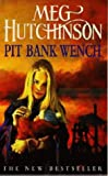 Pit Bank Wench (Coronet Books)