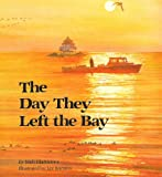 The Day They Left the Bay