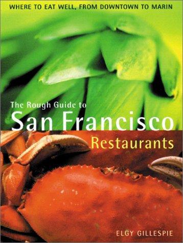 The Rough Guide San Francisco Restaurants 1 (Rough Guide Mini (Sized))