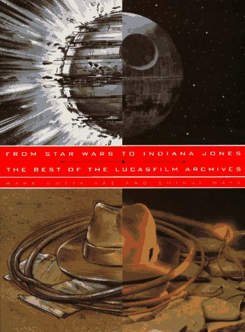 From Star Wars to Indiana Jones: The Best of the Lucasfilm Archives, Mark Cotta, Shinji Hata