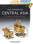 The History of Central Asia: The Age...