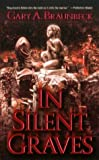 In Silent Graves (0843953292) by Braunbeck, Gary A.