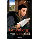 Das Gutenbergkomplottvon &#34;Christoph Born&#34;