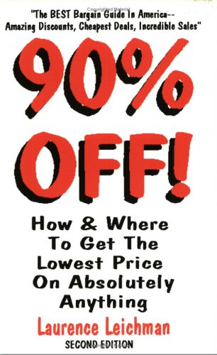 90% Off! How and Where to Get the Lowest Possible Price on Absolutely Anything