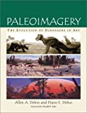 img - for Paleoimagery: The Evolution of Dinosaurs in Art book / textbook / text book