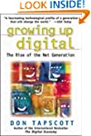 Growing Up Digital: Rise of the Net G...