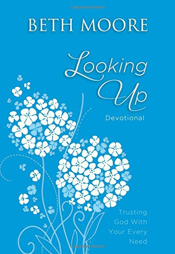 Looking Up: Trusting God With Your Every Need PDF