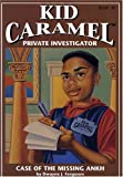 img - for The Case of the Missing Ankh (Kid Carmel Private Investigator, No 1) (Bk. 1) book / textbook / text book