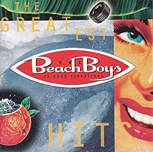The Beach Boys Greatest Hits: 20 Good Vibrations