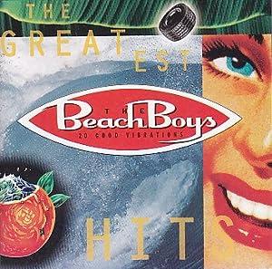 The Beach Boys Greatest Hits: 20 Good Vibrations