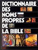 echange, troc O. (Olivier) Odelain, R. (Raymond) Séguineau - Dictionnaire des noms propres de la Bible