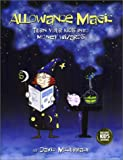 Allowance Magic: Turn Your Kids Into Money Wizards