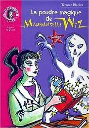 La  poudre magique de mademoiselle Wiz