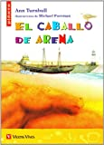 El Caballo De Arena / The Sand Horse (Spanish Edition) (8431668946) by Ann Turnbull
