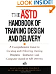 The ASTD Handbook of Training Design...