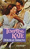 Tempting Kate (Harlequin Historical Romance) (0373289715) by Deborah Simmons