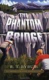THE PHANTOM BRIDGE