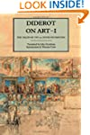 Diderot on Art, Volume I: The Salon o...