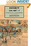 Diderot on Art, Volume I: The Salon o...