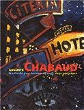 echange, troc Collectif - Auguste Chabaud : La ville de jour comme de nuit, Paris 1907-1912