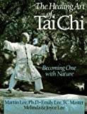 The Healing Art of Tai Chi: Becoming One With Nature