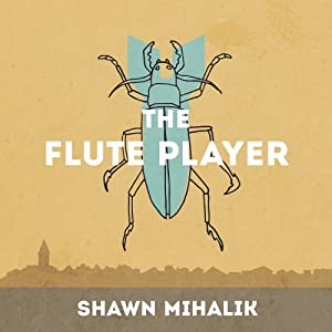 The Flute Player | [Shawn Mihalik]