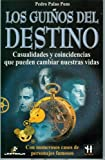 img - for Los guinos del destino (Spanish Edition) book / textbook / text book