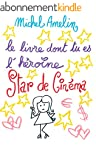Le Livre dont tu es l'H�ro�ne : STAR...
